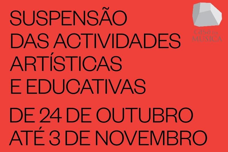 Casa da Música suspende atividade artística até 03 de novembro