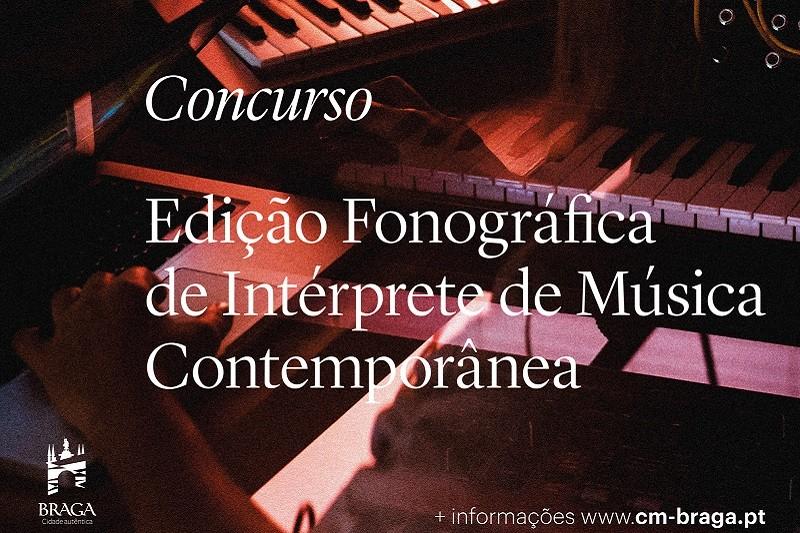 Concurso de apoio à Edição Fonográfica de Intérprete de Música Contemporânea