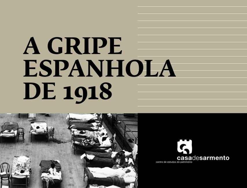 Casa de Sarmento disponibiliza livro sobre a pneumónica de 1918